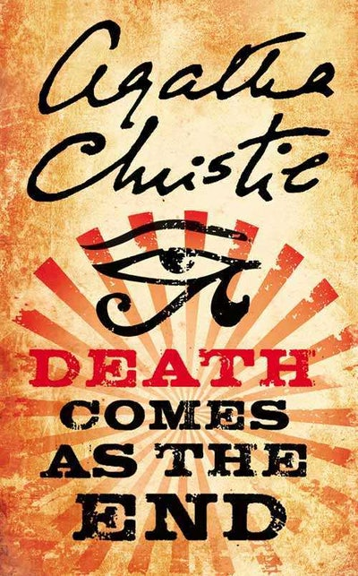 Death Comes As The End by Agatha Christie - Agatha Christie