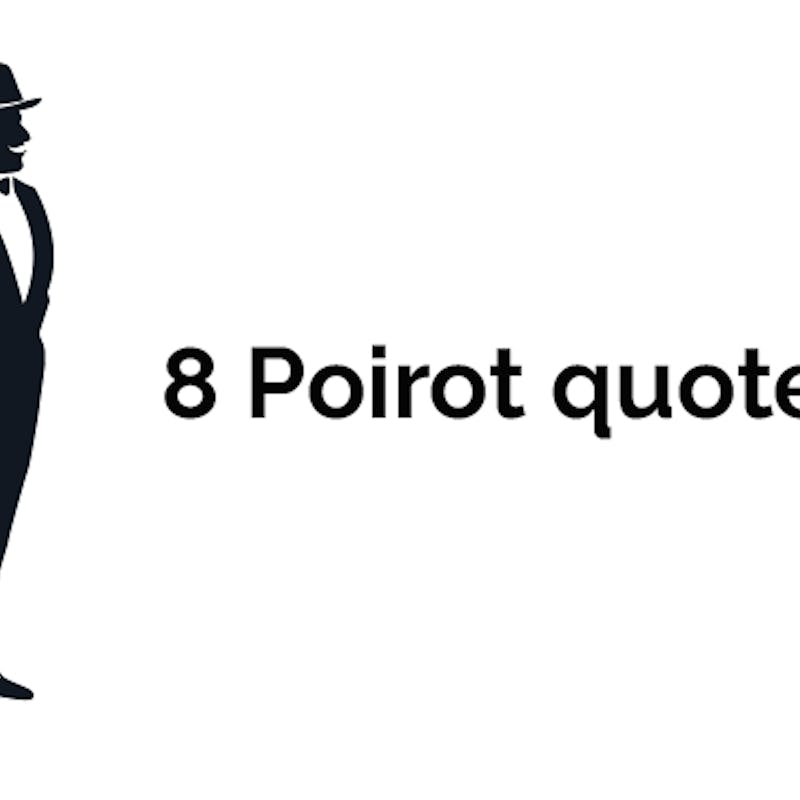 Quotes From Hercule Poirot Agatha Christie